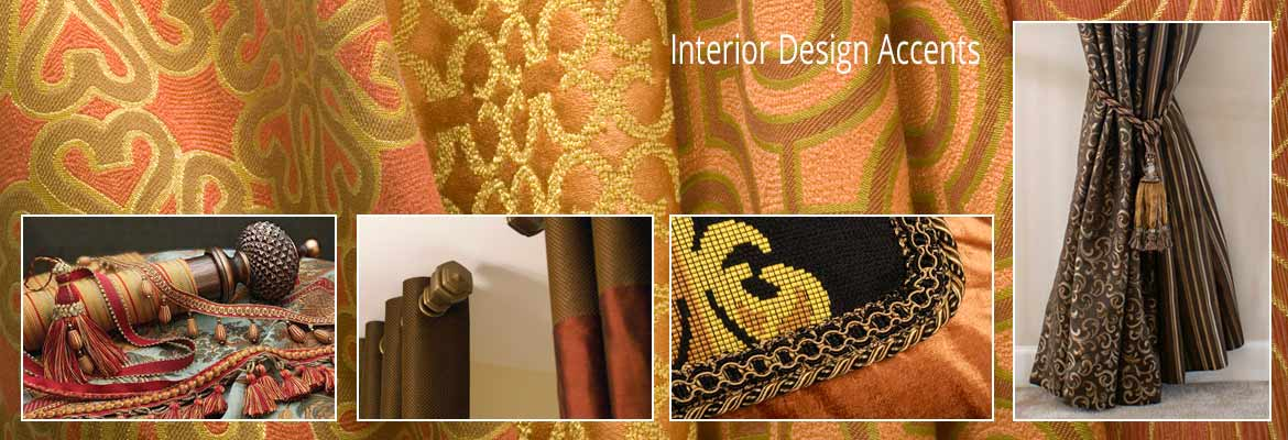 Interior Design Accents | Window Treatments, Fabric, Upholstery